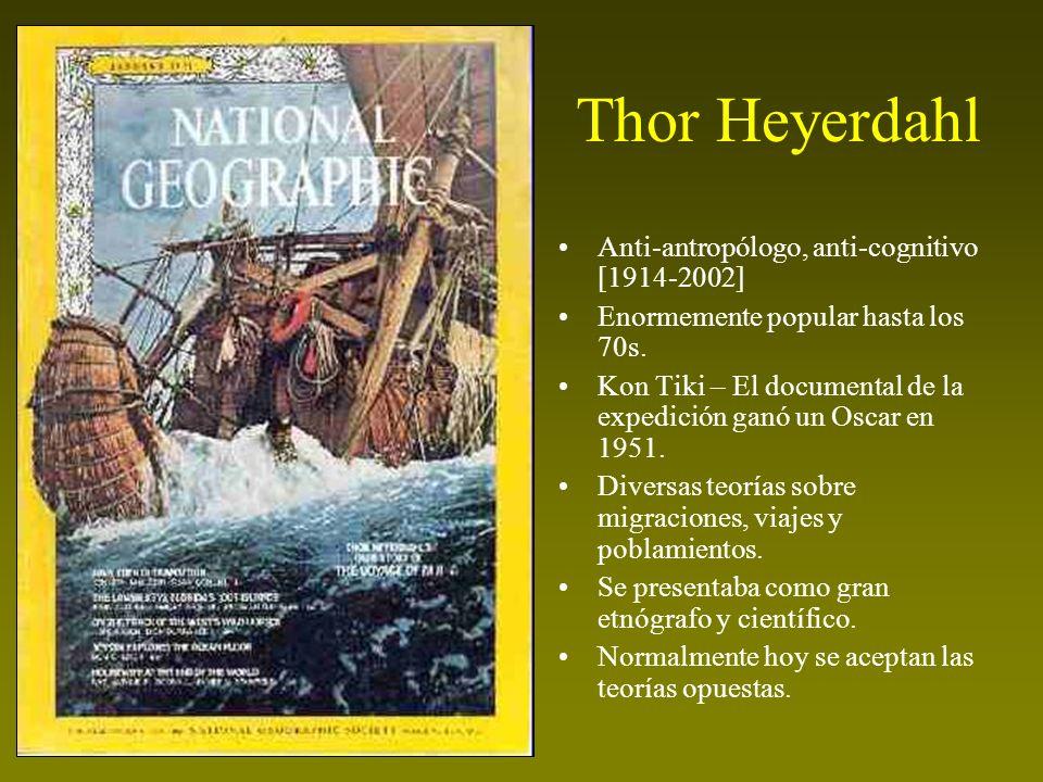 Thor Heyerdahl Anti-antropólogo, anti-cognitivo [1914-2002]